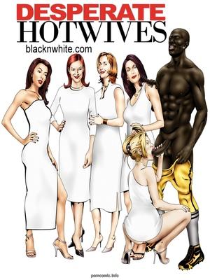 BlacknWhite- Desperate Hot Wives 8muses Interracial Comics
