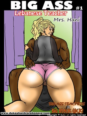 Duke- Mrs. Hani 1,2- Big Ass Lebanese Teacher 8muses Interracial Comics