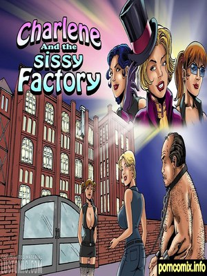Lustomic – Charlene and the Sissy Factory 8muses Adult Comics