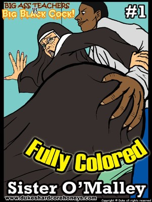 Sister O'Malley Part 1- 2- Duke Honey 8muses Interracial Comics