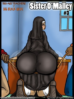 Sister O'Malley Part 3- Duke Honey 8muses Interracial Comics
