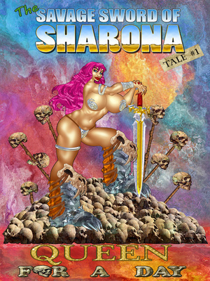 The Savage Sword of Sharona- 1 [Queen for a Day] 8muses Adult Comics